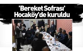 'Bereket Sofrası' Hocaköy'de kuruldu