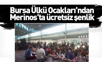 Bursa Ülkü Ocakları'ndan Merinos'ta ücretsiz şenlik