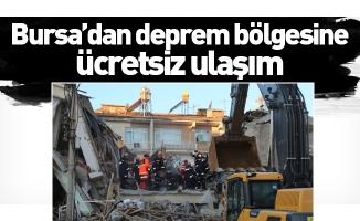 Bursa'dan deprem bölgesine ücretsiz ulaşım