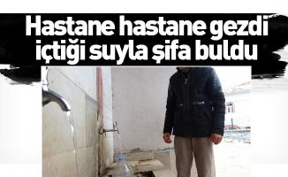 Hastane hastane gezdi, içtiği suyla şifa buldu