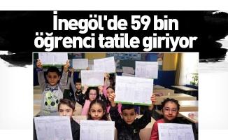 İnegöl'de 59 bin öğrenci tatile giriyor