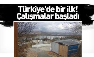 Türkiye'de bir ilk! Çalışmalar başladı