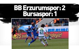 BB Erzurumspor: 2 - Bursaspor: 1