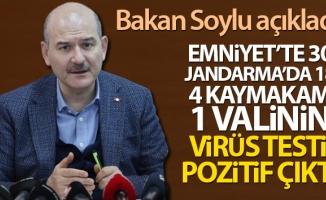 Bakan Süleyman Soylu: 'Emniyet'te 30, Jandarma'da 18, 4 kaymakam ve bir valinin virüs testi pozitif çıktı'