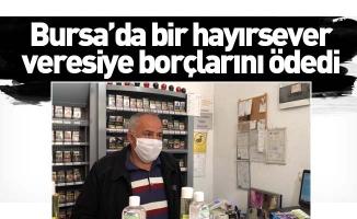 Bursa'da bir hayırsever veresiye borçlarını ödedi