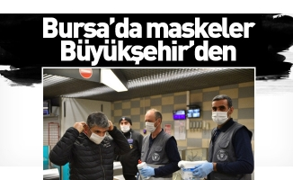 Bursa'da maskeler Büyükşehir'den