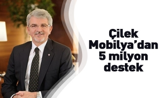 Çilek Mobilya'dan 5 milyon destek