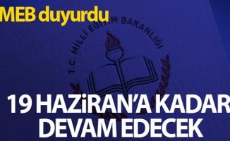 Milli Eğitim Bakanlığı: 'Uzaktan eğitim süreci 19 Haziran Cuma gününe kadar devam edecek'