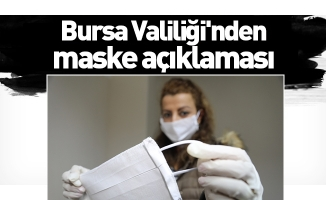 Bursa Valiliği'nden maske açıklaması