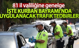 İçişleri Bakanlığınca 81 il valiliğine '2020 Kurban Bayramı Trafik Tedbirleri' konulu talimat gönderildi