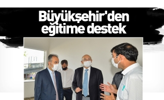 Bursa Büyükşehir Belediyesinden eğitime destek
