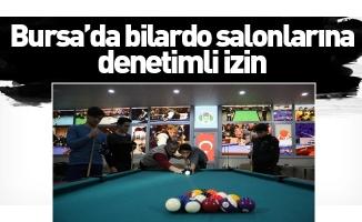 Bursa'da bilardo salonlarına denetimli izin