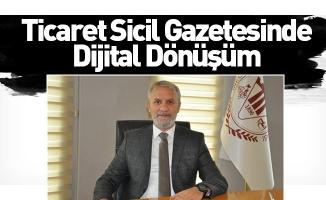 Ticaret Sicil Gazetesinde Dijital Dönüşüm