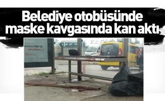 Belediye otobüsünde maske kavgasında kan aktı