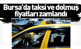 Bursa'da taksi ve dolmuş fiyatları zamlandı