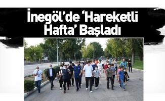 İnegöl'de 'Hareketli Hafta' Başladı