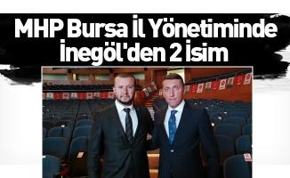 MHP Bursa İl Yönetiminde İnegöl'den 2 İsim