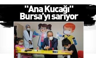 """""""Ana Kucağı"""" Bursa'yı sarıyor"""