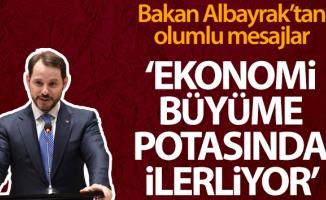 Bakan Albayrak: 'Ekonomimiz büyüme rotasında ilerliyor'
