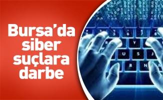 Bursa'da siber suçlara darbe
