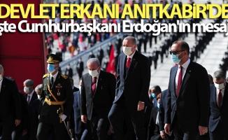 Devlet erkanı Anıtkabir'de! İşte Cumhurbaşkanı Erdoğan'ın mesajı