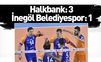 Halkbank: 3 - İnegöl Belediyespor: 1