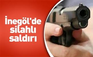 İnegöl'de silahlı saldırı