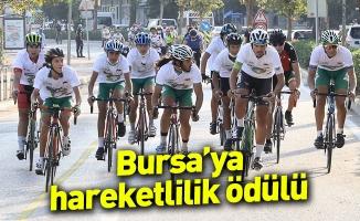 Bursa'ya hareketlilik ödülü