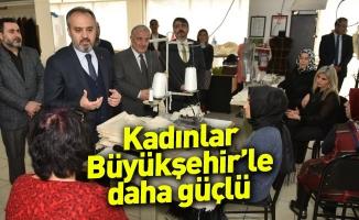 Kadınlar Bursa Büyükşehir'le daha güçlü