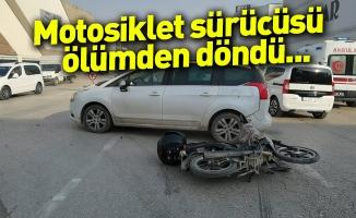 Motosiklet sürücüsü ölümden döndü...