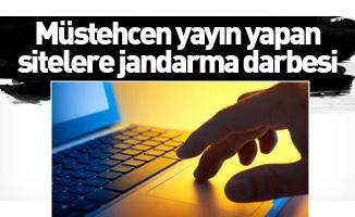 Müstehcen yayın yapan sitelere jandarma darbesi
