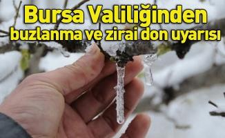 Bursa Valiliğinden buzlanma ve zirai don uyarısı