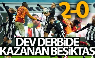 Dev derbide kazanan Beşiktaş! Beşiktaş 2 - 0 Galatasaray