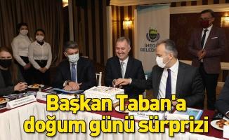 Başkan Taban'a doğum günü sürprizi