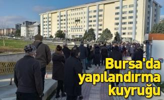 Bursa'da yapılandırma kuyruğu