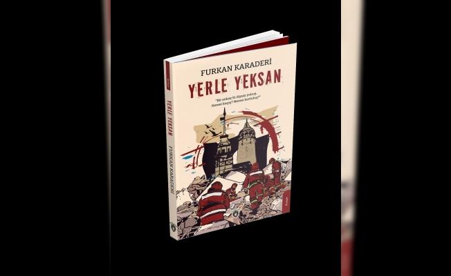 Büyük İstanbul depremi roman oldu