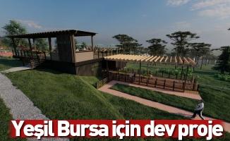 Yeşil Bursa için dev proje