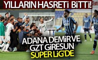 Adana Demirspor ve GZT Giresunspor Süper Lig'e yükseldi!