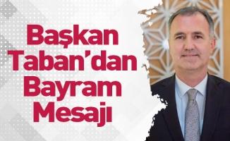 Başkan Taban'dan Bayram Mesajı