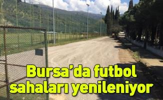 Bursa'da futbol sahaları yenileniyor