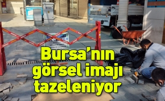 Bursa'nın görsel imajı tazeleniyor
