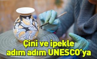 Çini ve ipekle adım adım UNESCO'ya