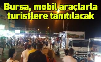 Bursa, mobil araçlarla turistlere tanıtılacak