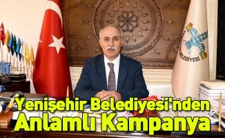Yenişehir Belediyesi'nden Anlamlı Kampanya