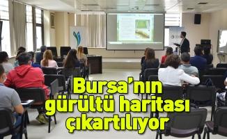 Bursa'nın gürültü haritası çıkartılıyor