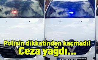 Polisin dikkatinden kaçmadı! Ceza yağdı...
