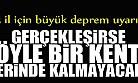 İstanbul, Erzincan Ve Elazığ Için Tehlikeli Uyarı !