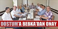 DOSTUM'a Bebka'dan Onay