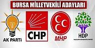 Partilerin Bursa milletvekili adayları belli oldu