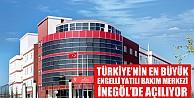 Türkiye'nin En Büyük Engelli Yatılı Bakım Merkezi İnegöl'de Açılıyor